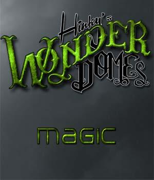 Hinky's Wonder Dome: Magic