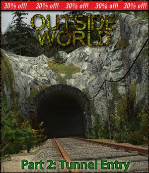 Outside World: Part2- Tunnel Entry