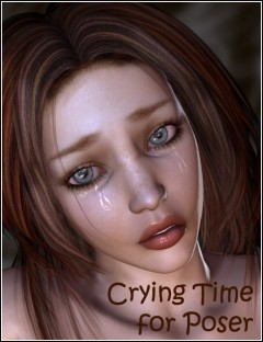 Crying Time for Poser