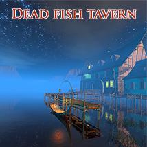Dead fish tavern