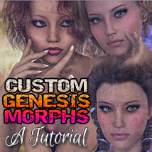 Creating Custom Genesis Morphs: A Tutorial