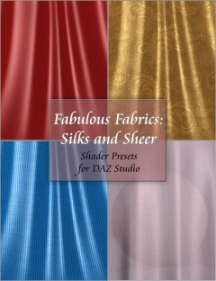 Fabulous Fabrics: Silks and Sheer- Shader Presets for DAZ Studio
