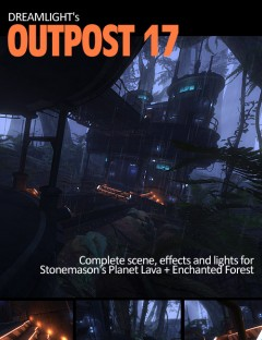 Outpost 17 for Planet Lava and Enchanted Forest