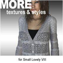 MORE Textures & Styles for Small Lovely VIII
