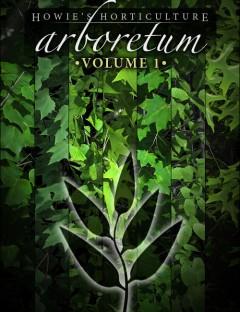 Arboretum Volume 1