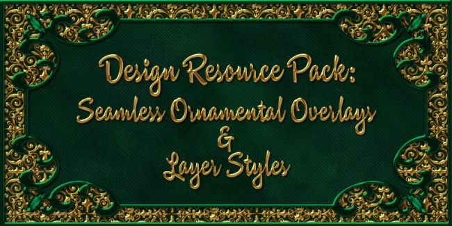 Design Resource: Ornamental Overlays & Styles Pack