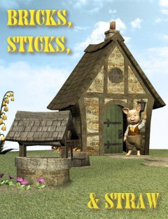 Bricks, Sticks & Straw