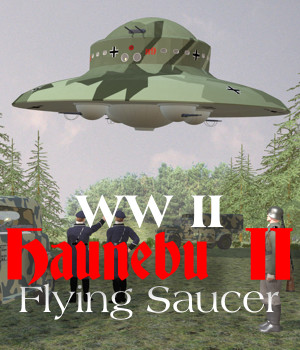 Haunebu-II WW2 Flying Saucer