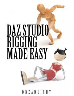 DAZ Studio Rigging Made Easy