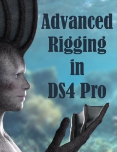 Advanced Rigging in DAZ Studio 4 Pro