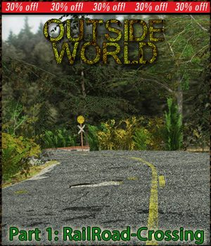 Outside World: Part1- Railroad Crossing