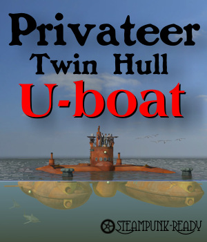 Privateer Twin Hull U-boat