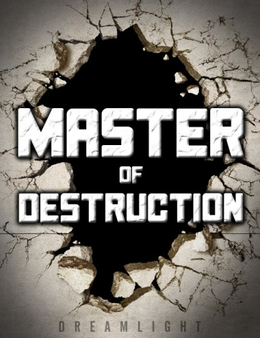 Master of Destruction