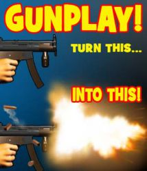 Gunplay!