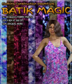 Clothing Construction Essentials: Batik Magic