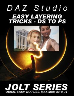 DAZ Studio Easy Layering Tricks - Jolt Series