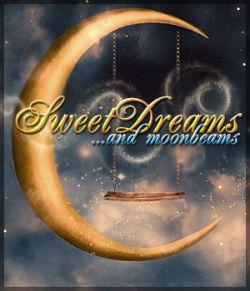 Sweet Dreams & Moonbeams