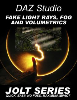 DAZ Studio Fake Rays, Fog and Volumetrics - Jolt Series