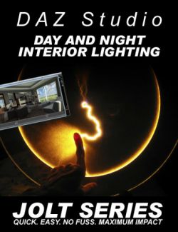 DAZ Studio Day & Night Interior Lighting - Jolt Series