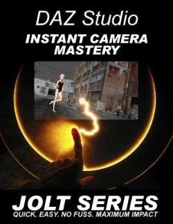 DAZ Studio Instant Camera Mastery - Jolt Series