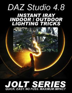 DAZ Studio Instant Iray Indoor & Outdoor Tricks - Jolt Series