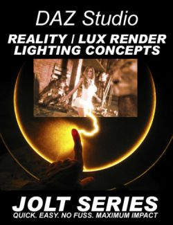 DAZ Studio Reality & Lux Lighting Concepts - Jolt Series
