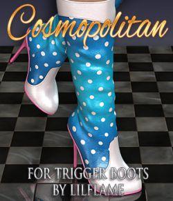 COSMOPOLITAN - Trigger Boots G2F