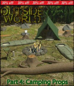 Outside World: Part4- Camping Props