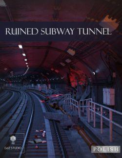 Ruined Subway Tunnel