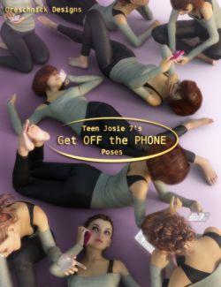 Teen Josie 7 Get OFF The PHONE Poses