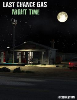 Last Chance Gas Night Time