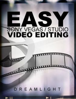 Easy Sony Vegas / Studio Video Editing