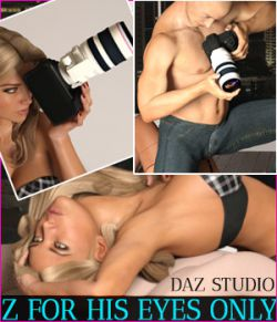 Z For His Eyes Only- Daz Studio