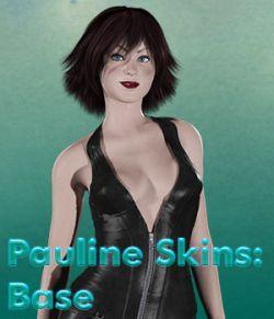 Pauline Skins Base