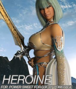 HEROINE- Power Sweet for G3 female(s)