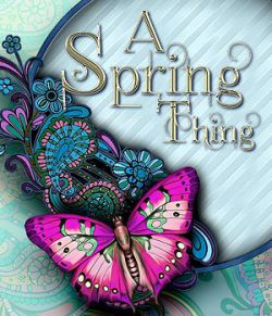 A Spring Thing