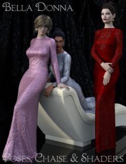 Bella Donna Poses, Chaise & Shaders