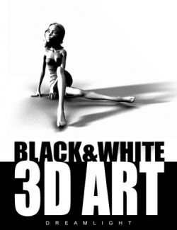 Black & White 3D Art Tutorial