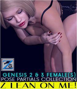 Z Lean On Me- Pose Partials Collection- G2F-V6/G3F-V7