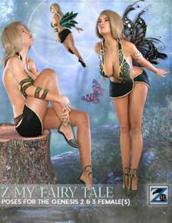 Z My Fairy Tale- Poses for the Genesis 2 & 3 Female(s)