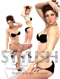 Stylish Poses for Genesis 3 Female(s)