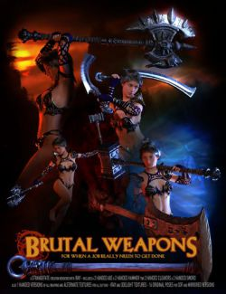 Brutal Weapons and Poses
