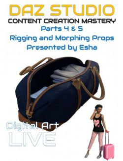 Daz Studio Content Creation Mastery Parts 4 and 5: Rigging & Morphing Props