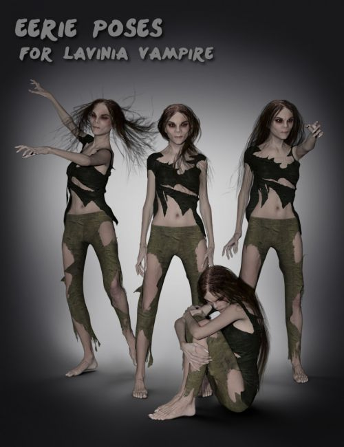 Eerie Poses for Lavinia