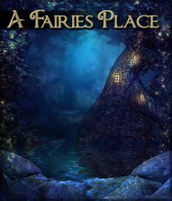 A Fairies Place