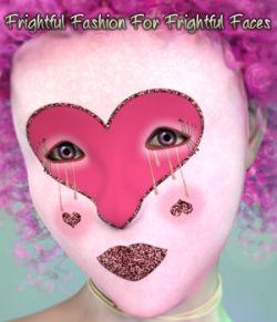 Frightful Fashion For Frightful Faces