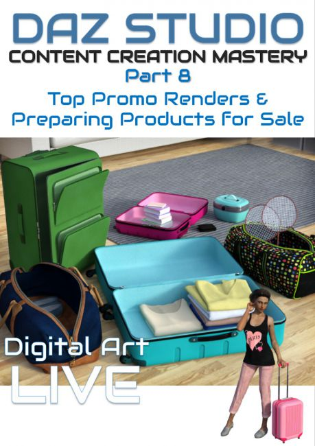 Daz Studio Content Creation Mastery Part 8 : Rendering Top Promos & Preparing Products for Sale