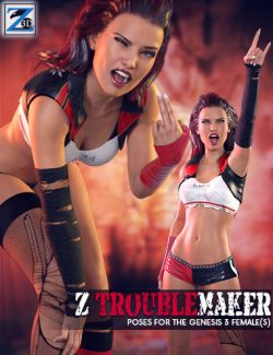 Z Troublemaker - Poses for the Genesis 3 Female(s)