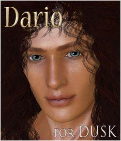 Dario for Dusk