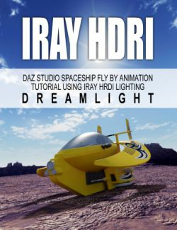 DS Iray HDRI Spaceship Fly By Animation Tutorial